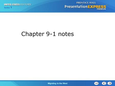 Chapter 25 Section 1 The Cold War Begins Section 1 Migrating to the West Chapter 9-1 notes.