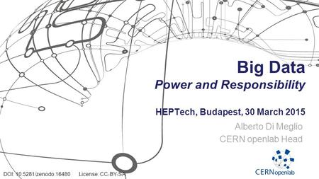 Big Data Power and Responsibility HEPTech, Budapest, 30 March 2015