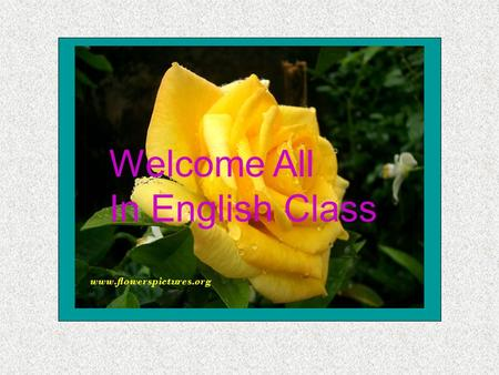 Welcome All In English Class. Presentation For class nine By Anukul Chandro Shil Asst Teacher (in English) Alir Bandar A. M High School Amtale, Barguna.