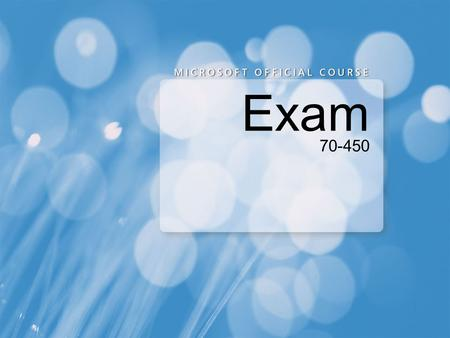Exam 70-450. QUESTION CertKiller.com has hired you as a database administrator for their network. Your duties include administering the SQL Server 2008.