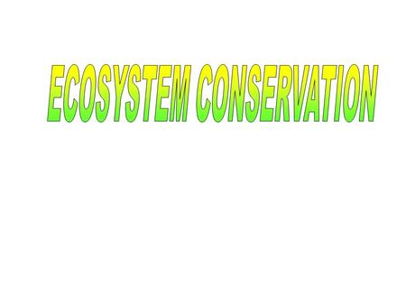 ECOSYSTEM The self-sustaining structural and functional interaction between living and non-living components.