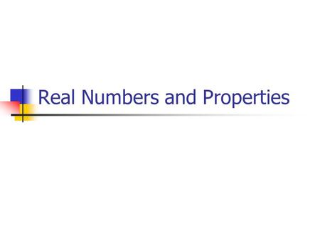 Real Numbers and Properties