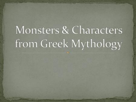 Monsters & Characters from Greek Mythology