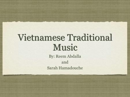Vietnamese Traditional Music