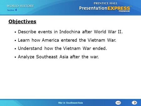 Objectives Describe events in Indochina after World War II.