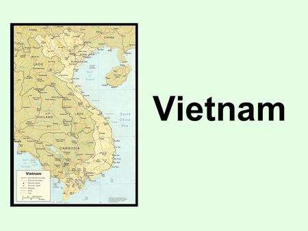 Vietnam. 7. What were the causes of the Vietnam War?