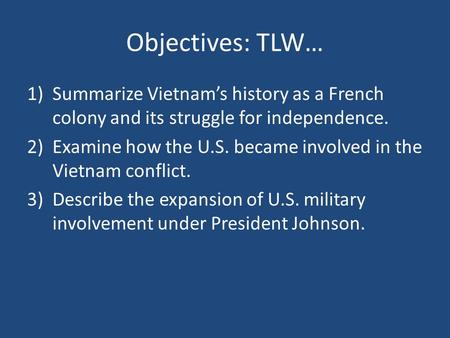 Why did the usa become increasingly involved in the vietnam war ?