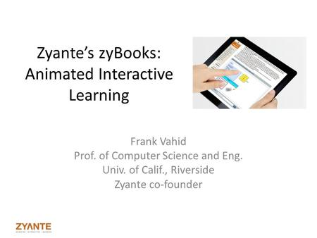Zyante's zyBooks: Animated Interactive Learning