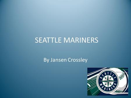 SEATTLE MARINERS By Jansen Crossley. Mariners Professional Roster and players salary Pitchers NO.NAMEPOSAGESALARY 49Blake BeavanSP24$506,700 58Carter.