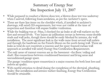 Summary of Energy Star Site Inspection July 11, 2007