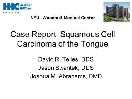 Case Report: Squamous Cell Carcinoma of the Tongue
