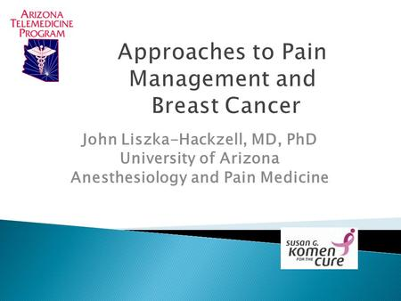 Approaches to Pain Management and Breast Cancer