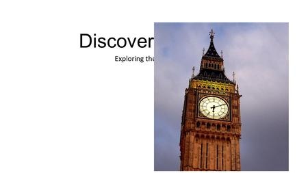 Discover England Exploring the British Isles. How to Get There Direct flights from North America Use a tour guide Explore on your own Ferry over from.