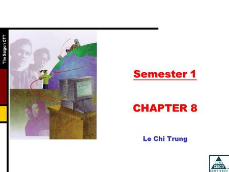 Semester 1 CHAPTER 8 Le Chi Trung