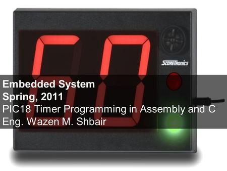 Today's Lecture List the Timers of PIC18 and their associated registers Describe the various modes of the PIC18 timers Program the PIC18 timers in Assembly.