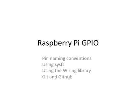 Raspberry Pi GPIO Pin naming conventions Using sysfs