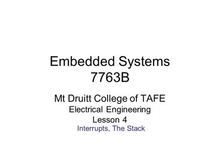 Embedded Systems 7763B Mt Druitt College of TAFE