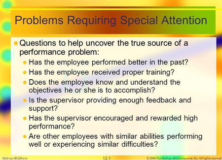 Problems Requiring Special Attention