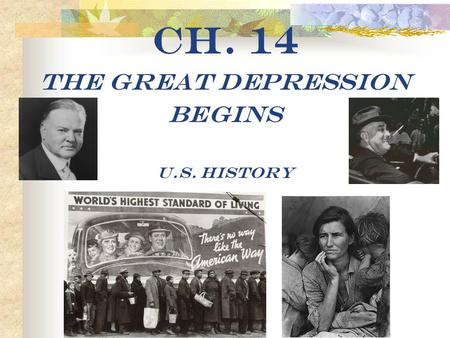 Ch. 14 The Great Depression Begins U.S. History.