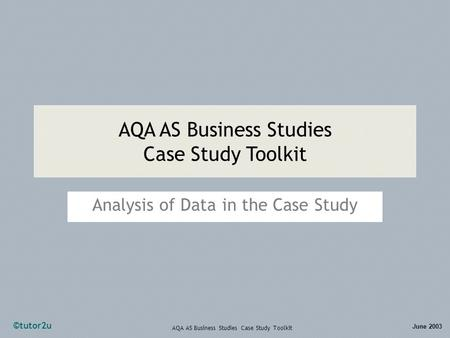 Business Resources: Case Studies–Analyzing a Case Study