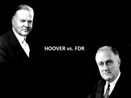 HOOVER vs. FDR. Causes of the Great Depression Wages lagging behind the cost of living Overproduction of consumer goods Excessive buying on credit Stock.