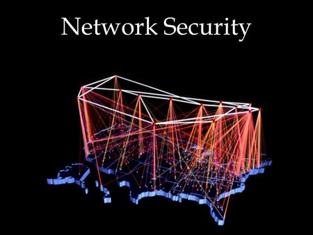 Network Security. What would you like to protect? u Your data u The information stored in your computer u Your resources u The computers themselves u.