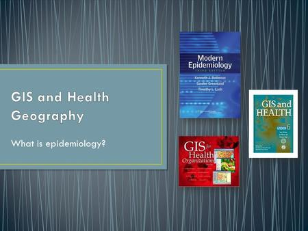 gis and health geography what is epidemiology?. toc gis and health, Human Body