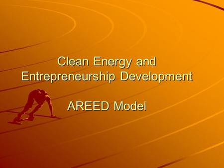 Clean Energy and Entrepreneurship Development AREED Model.