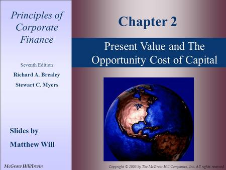 Chapter 2 Present Value and The Opportunity Cost of Capital