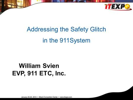 William Svien EVP, 911 ETC, Inc.