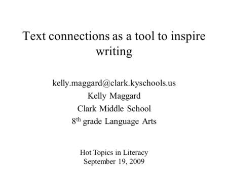 Text connections as a tool to inspire writing