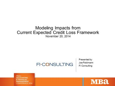 Modeling Impacts from Current Expected Credit Loss Framework