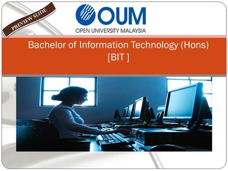 Bachelor of Information Technology (Hons) [BIT ].