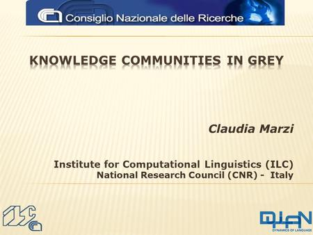 Claudia Marzi Institute for Computational Linguistics (ILC) National Research Council (CNR) - Italy.
