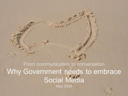 Www.daemondigital.com © Daemon Group 2008 From communication to conversation Why Government needs to embrace Social Media May 2009.