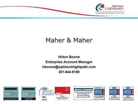 Maher & Maher Hilton Boone Enterprise Account Manager 201-644-9169.