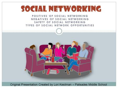 Social Networking Positives of Social Networking
