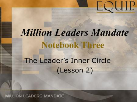 The Leader's Inner Circle (Lesson 2)