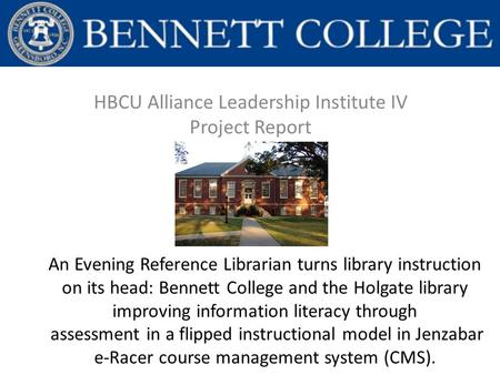 An Evening Reference Librarian turns library instruction on its head: Bennett College and the Holgate library improving information literacy through assessment.