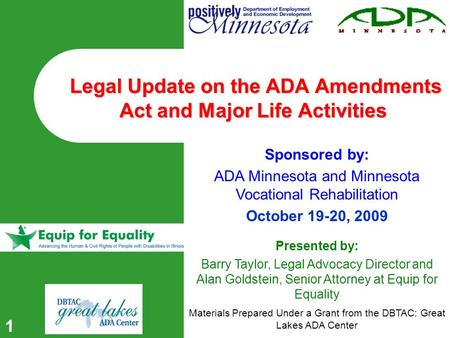 11 Legal Update on the ADA Amendments Act and Major Life Activities Legal Update on the ADA Amendments Act and Major Life Activities Sponsored by: ADA.