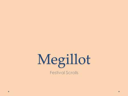 Megillot Festival Scrolls. Five Books Ruth Song of Songs Ecclesiastes Lamentations Esther.