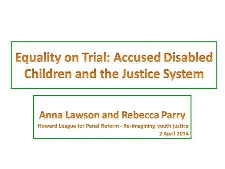Access to Justice for Children with Mental Disabilities CoordinatorsPartners.