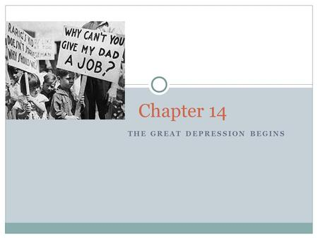 THE GREAT DEPRESSION BEGINS Chapter 14. Section 1 Economic troubles The Stock Market crashes Bank and business failure.