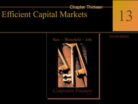 McGraw-Hill/Irwin Copyright © 2004 by The McGraw-Hill Companies, Inc. All rights reserved. 13-0 Corporate Finance Ross  Westerfield  Jaffe Seventh Edition.