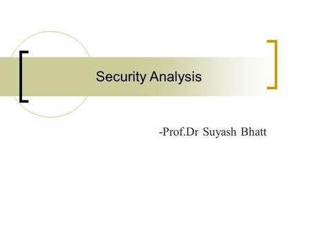 Security Analysis -Prof.Dr Suyash Bhatt. Introduction Technical analysis is the attempt to forecast stock prices on the basis of market-derived data.