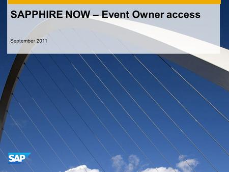 SAPPHIRE NOW – Event Owner access September 2011.