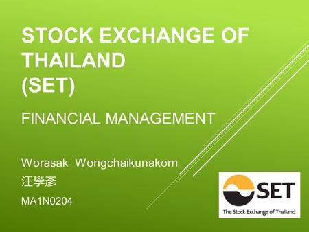 STOCK EXCHANGE OF THAILAND (SET)