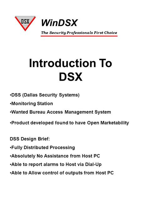Introduction To DSX WinDSX DSS (Dallas Security Systems)