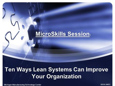 Ten Ways Lean Systems Can Improve Your Organization