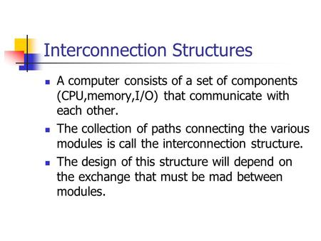 Interconnection Structures